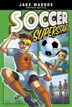 Soccer Superstar (Jake Maddox Graphic Novels)