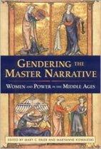 Gendering the Master Narrative