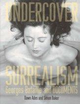 Undercover Surrealism