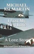 I Lost My First Love