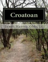 Croatoan: Over the years there have been various accounts of what really happened to the Lost Colonists of Roanoke. Although the