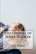 The Ordeal of Jenny Walker