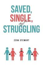 Saved, Single, and Struggling