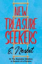 New Treasure Seekers - Or The Bastable Children in Search of a Fortune