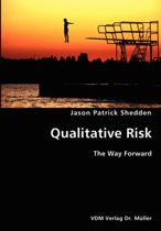 Quantitative Risk- The Way Forward