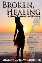 Broken, Healing