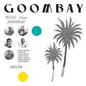 Goombay! Music From The Bahamas 1951-59