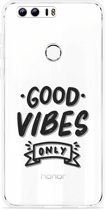 Honor 8 Hoesje Good Vibes