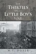 The Thirties and a Little Boy's War