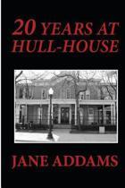 20 Years at Hull-House