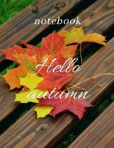 Notebook hello autumn: : Lined Notebook Journal -120 Pages - Large (8.5 x 11 inches)