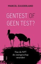 Gentest of geen test?