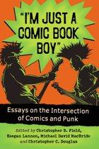 ''I'm Just a Comic Book Boy''