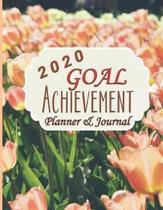 2020 Goal Achievement Planner & Journal: January 1, 2020 to Dec 31, 2020, Goal Checklist, Monthly Planner, Weekly Planner, Goal Planner, Monthly Goal
