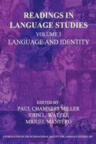 Readings in Language Studies Volume 3, Language and Identity
