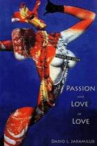 Passion and Love of Love