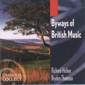 Byways of British Music / Hickox, Thomson et al