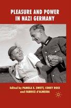 Pleasure and Power in Nazi Germany