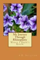 My Journey Through Rhinoplasty