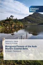 Mangrove Forests of the Arab World's Coastal Belts