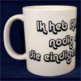 Witte koffiemok met tekst - Ik heb alleen koffie nodig op dagen die eindigen met de G...