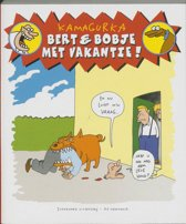 Bert & Bobje met vakantie!