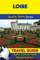 Loire Travel Guide (Quick Trips Series)