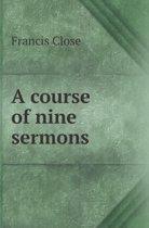 A Course of Nine Sermons