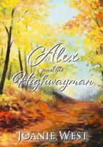 Alex and the Highwayman
