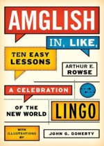 Amglish, in Like, Ten Easy Lessons