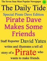 Pirate Dave Makes Some Friends