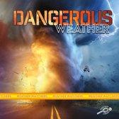Dangerous Weather