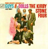 Kirby Stone Four - Guys & Dolls (Like Today)