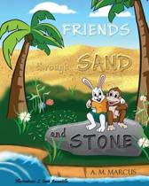 Friends Through Sand and Stone