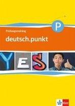 deutsch.punkt 5/6. Prüfungstraining 9./10. Schuljahr. Mittelschule. Differenzierende Ausgabe