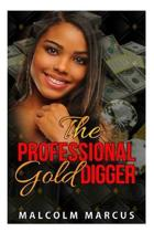 The Professional Gold Digger