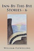 Inn-By-The-Bye Stories - 6