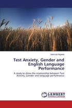 Test Anxiety, Gender and English Language Performance