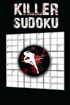 Killer Sudoku: 200 Hard Killer Sudoku Puzzles, Ultimate Killer Sudoku Puzzle Books, Sudoku Book