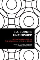 EU, Europe Unfinished