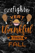 Firefighter very thankful this fall: black marble Gratitude Journal for More Mindfulness, Happiness and Productivity The Perfect Gift for women, men &