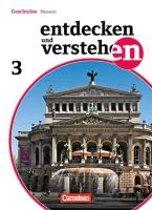 Entdecken und Verstehen 03. Schülerbuch. Realschule und Gesamtschule Hessen