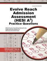 Evolve Reach Admission Assessment (Hesi A2) Practice Questions