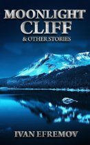 Moonlight Cliff & Other Stories