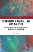 Terrorism, Criminal Law and Politics