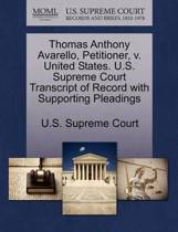 Thomas Anthony Avarello, Petitioner, V. United States. U.S. Supreme Court Transcript of Record with Supporting Pleadings