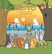 Beau (Of Coffeepot Bayou) and Friends