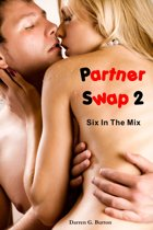 Partner Swap 2: Six In The Mix