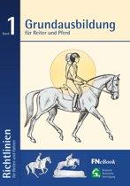 Grundausbildung f r Reiter und Pferd