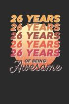 26 Years Of Being Awesome: Small Lined Notebook - Awesome Birthday Gift Idea